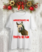 UNDERESTIMATE ME THAT'LL BE FUN Classic T-Shirt lifestyle-holiday-crewneck-front-2