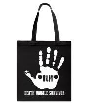 DEATH WOBBLE SURVIVOR Tote Bag thumbnail