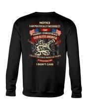I Am Politically Incorrect I Say Merry Christmas Crewneck Sweatshirt thumbnail