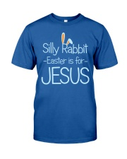 Fun Easter Shirt: Easter is for Jesus Classic T-Shirt front