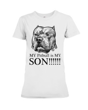 My Pitbull is my son t shirt Premium Fit Ladies Tee tile