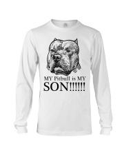 My Pitbull is my son t shirt Long Sleeve Tee thumbnail