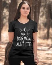 Rockin the dog mom and aunt life Ladies T-Shirt apparel-ladies-t-shirt-lifestyle-05