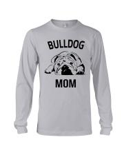 Bulldog T Shirt - Bulldog Mom - English Bulldog  Long Sleeve Tee thumbnail