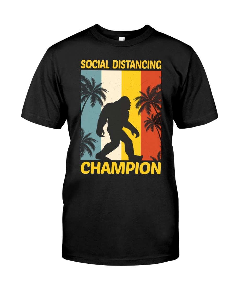 Bigfoot Social Distancing Champion Classic T-Shirt
