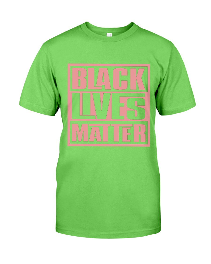 Pink and Green Black Lives Matter Classic T-Shirt