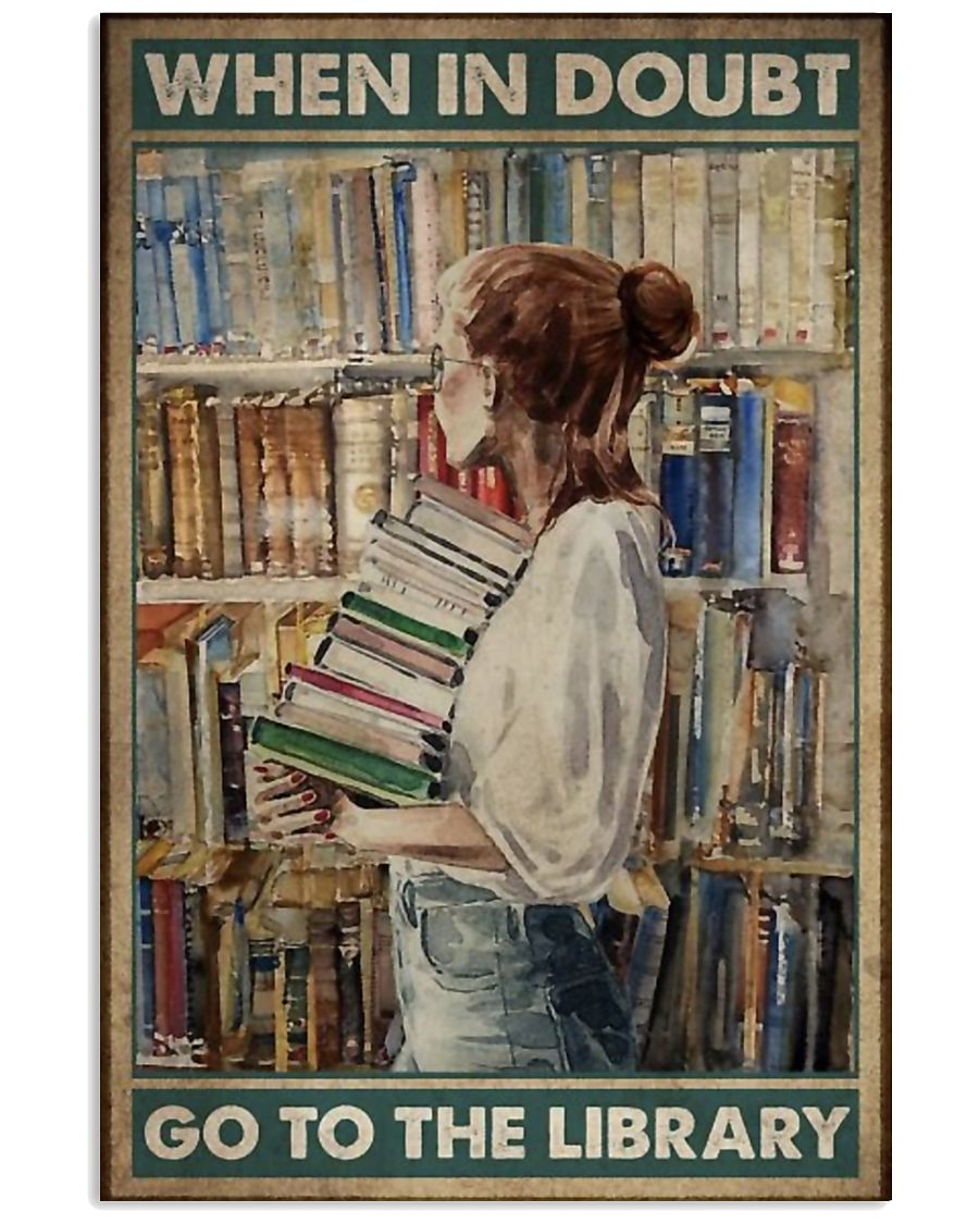 Go to the Library  11x17 Poster