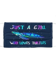 just a girl who loves turtles Cloth face mask front