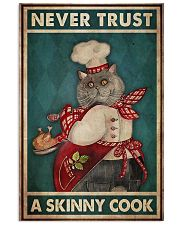 never trust a skinny cook 11x17 Poster front