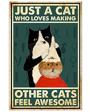 Just a cat who loves making 11x17 Poster front