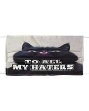 To all my haters Orders ship within 3 to 5 busines Cloth face mask front