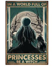 In a world full of princesses be e witch 11x17 Poster front