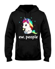 Ew People Unicorn Shirt Hooded Sweatshirt front
