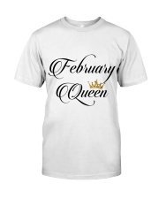 February Queen Classic T-Shirt front