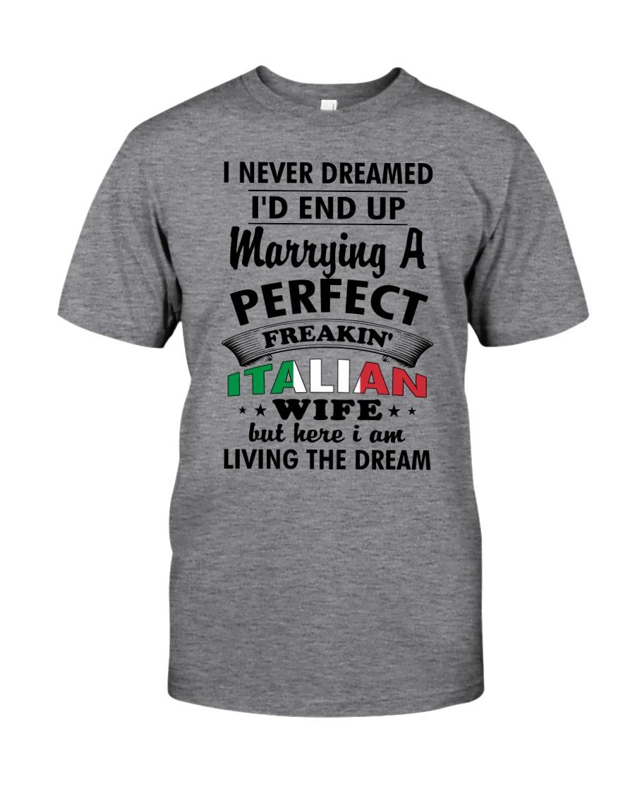 Perfect Freakin' Italian Wife Classic T-Shirt