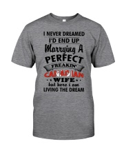 Perfect Freakin' Canadian Wife Classic T-Shirt front
