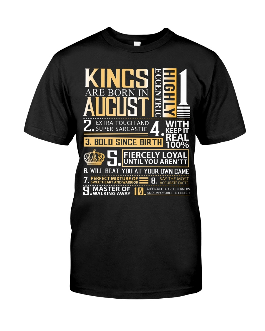 Kings Are Born In August Classic T-Shirt