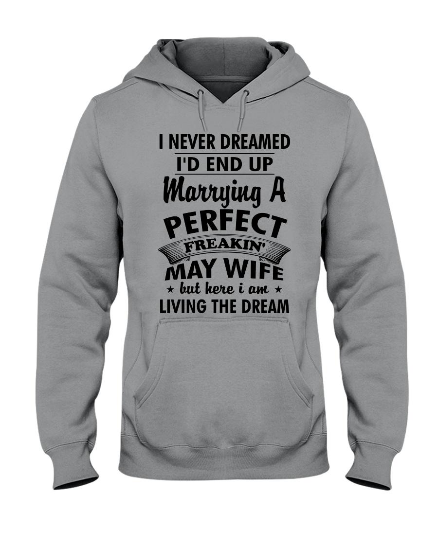 Perfect Freakin' May Wife Hooded Sweatshirt