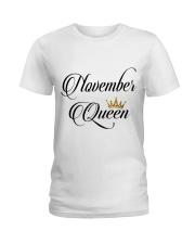 November Queen Ladies T-Shirt thumbnail