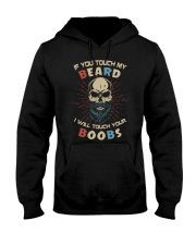 If You Touch My Beard Hooded Sweatshirt front