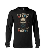 If You Touch My Beard Long Sleeve Tee thumbnail
