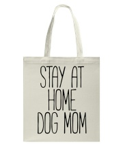 STAY AT HOME DOG MOM Tote Bag thumbnail