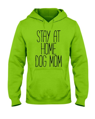 STAY AT HOME DOG MOM