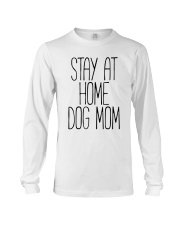 STAY AT HOME DOG MOM Long Sleeve Tee thumbnail