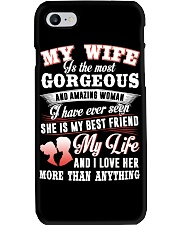 MY WIFE IS THE MOST GORGEOUS AND AMAZING WOMAN Phone Case tile