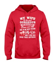 MY WIFE IS THE MOST GORGEOUS AND AMAZING WOMAN Hooded Sweatshirt front