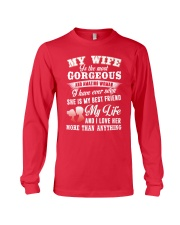 MY WIFE IS THE MOST GORGEOUS AND AMAZING WOMAN Long Sleeve Tee front