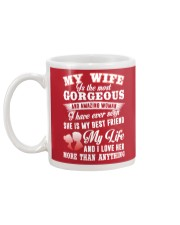 MY WIFE IS THE MOST GORGEOUS AND AMAZING WOMAN Mug back