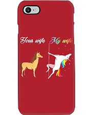 YOUR WIFE MY WIFE Phone Case i-phone-7-case