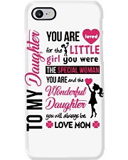 TO MY DAUGHTER YOU'RE LOVED Phone Case thumbnail