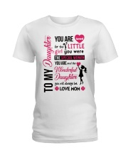 TO MY DAUGHTER YOU'RE LOVED Ladies T-Shirt thumbnail