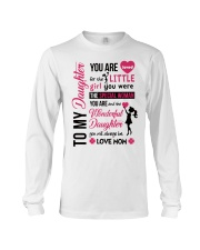 TO MY DAUGHTER YOU'RE LOVED Long Sleeve Tee thumbnail