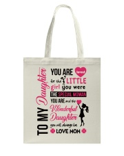 TO MY DAUGHTER YOU'RE LOVED Tote Bag thumbnail