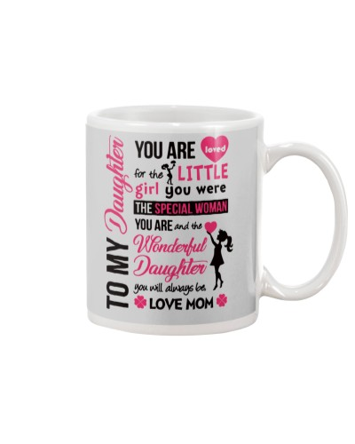 TO MY DAUGHTER YOU'RE LOVED