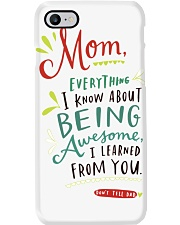 MOM EVERYTHING I KNOW ABOUT BEING AWSOME Phone Case thumbnail