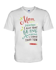 MOM EVERYTHING I KNOW ABOUT BEING AWSOME V-Neck T-Shirt thumbnail