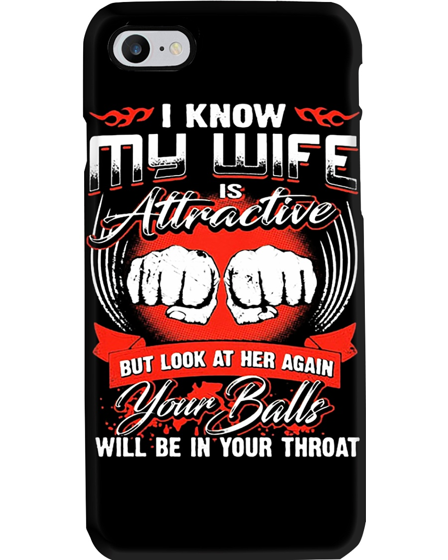 I KNOW MY WIFE Phone Case