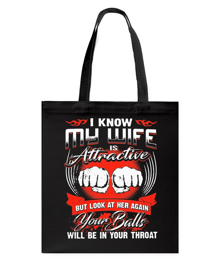 I KNOW MY WIFE Tote Bag