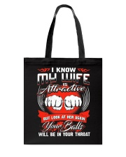 I KNOW MY WIFE Tote Bag back