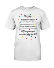 ILL LOVE YOU FOREVER EVEN WHEN I'M BIG AND TALL Classic T-Shirt thumbnail