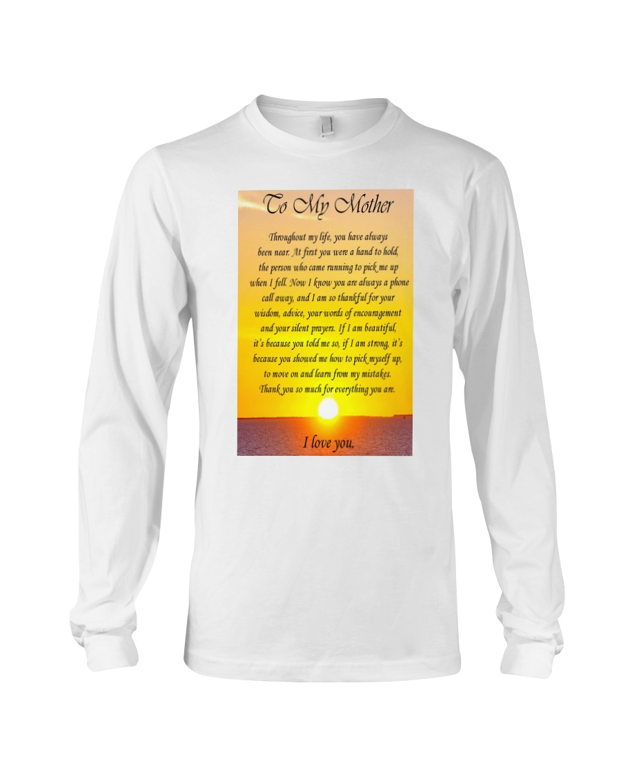 TO MY MOTHER Long Sleeve Tee