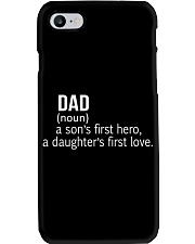 DAD A SON'S FIRST HERO A DAUGHTER'S FIRST LOVE Phone Case thumbnail