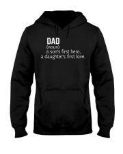 DAD A SON'S FIRST HERO A DAUGHTER'S FIRST LOVE Hooded Sweatshirt thumbnail
