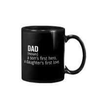 DAD A SON'S FIRST HERO A DAUGHTER'S FIRST LOVE Mug thumbnail