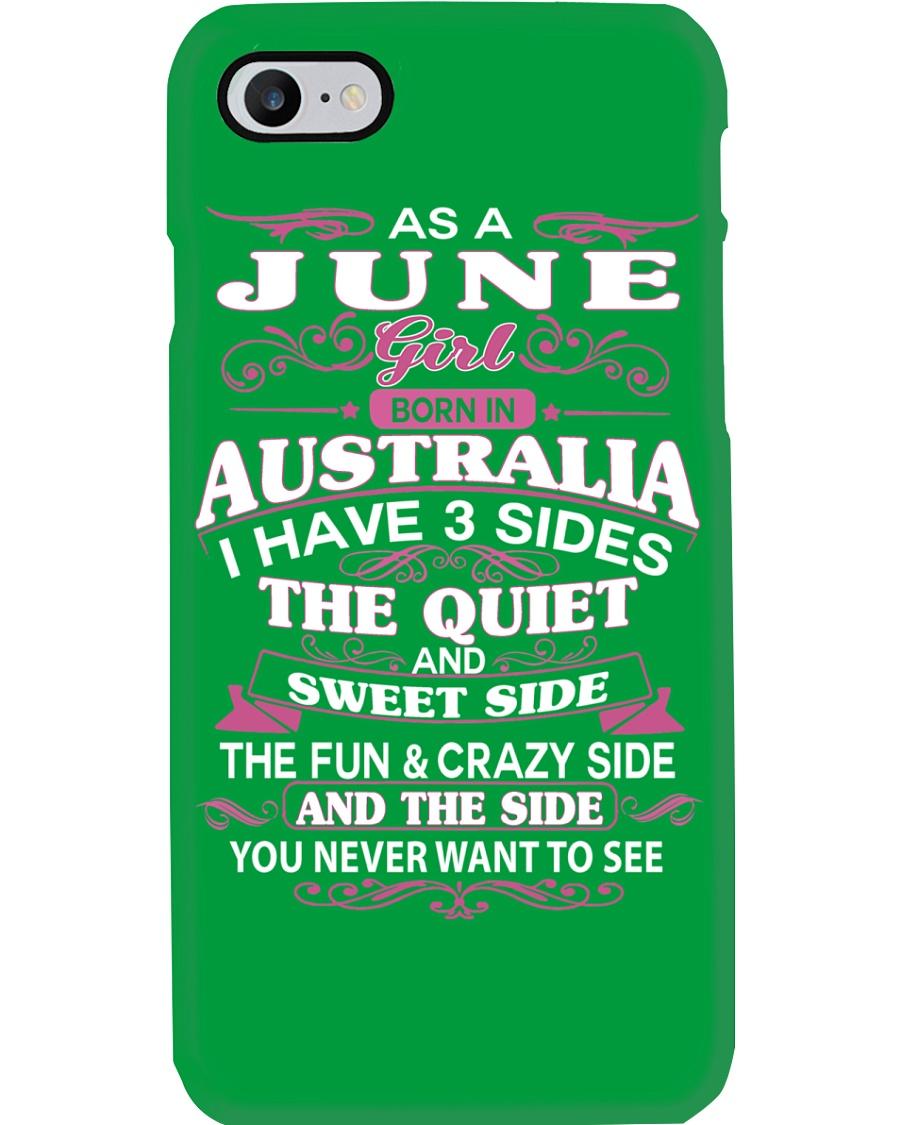 AS A JUNE GIRL BORN IN AUSTRALIA Phone Case