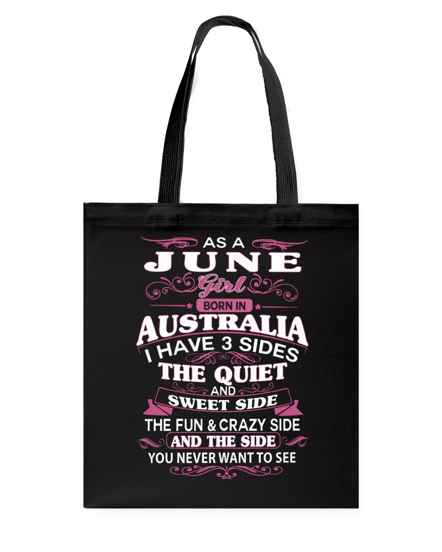 AS A JUNE GIRL BORN IN AUSTRALIA Tote Bag
